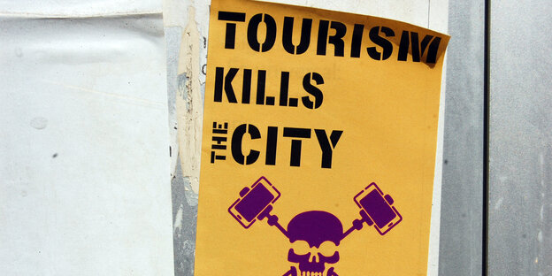 Protestschild Tourism kills city