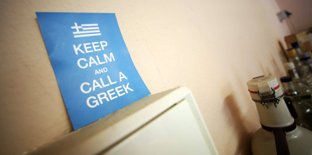 "Schild mit Aufschrift ""Keep calm call a greek"""